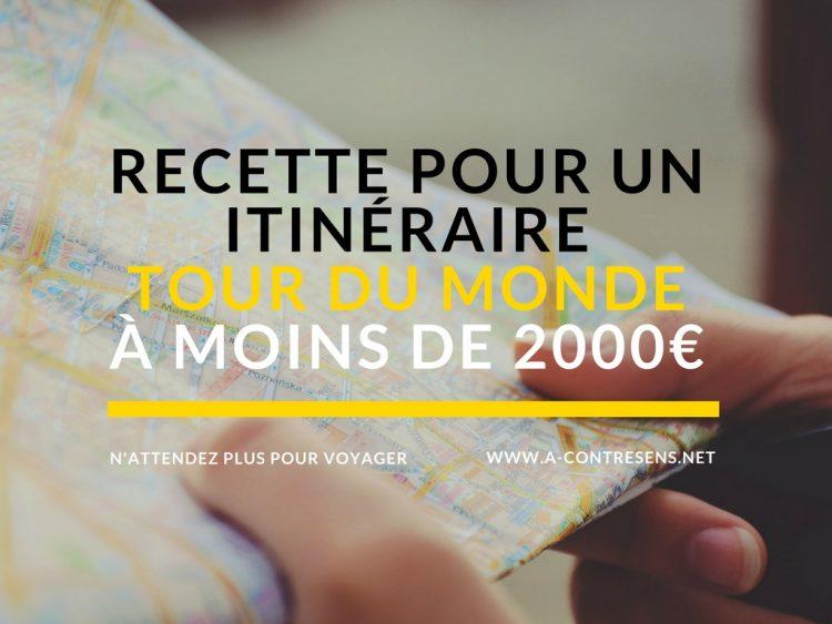 Recette pour un itinéraire tour du monde à moins de 2000€